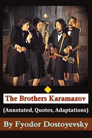 The Brothers Karamazov (Annotated, Quotes, Adaptations, Other Features)
