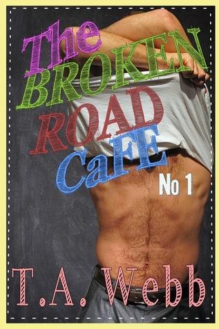 The Broken Road Cafe (The Broken Road Cafe #1)