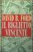Il biglietto vincente by David Baldacci
