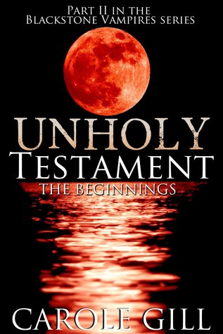Unholy Testament - The Beginnings (The B...