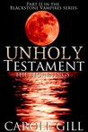 Unholy Testament - The Beginnings (The Blackstone Vampires #2)
