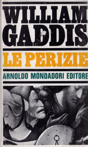 Le perizie by William Gaddis