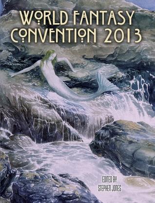 Flotsam Fantastique: The Souvenir Book of World Fantasy Convention 2013