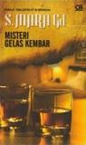 Misteri Gelas Kembar by S. Mara Gd
