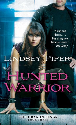 Hunted Warrior (Dragon Kings, #3)