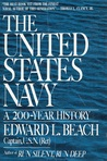 The United States Navy: A 200 Year History
