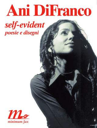 Self Evident Poesie e Disegni, Ani DiFranco
