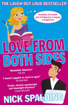 Love... From Both Sides by Nick Spalding
