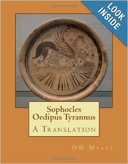 Sophocles - Oedipus Tyrannus: A Translation
