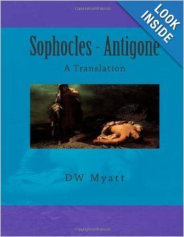 Sophocles - Antigone: A Translation