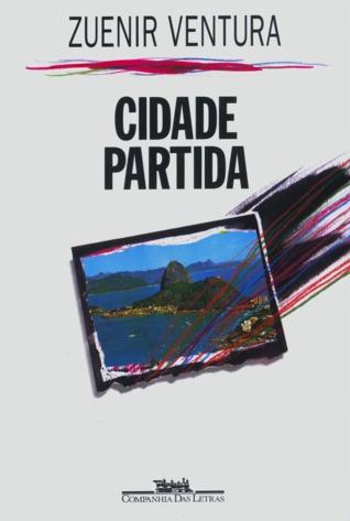 Cidade Partida by Zuenir Ventura