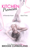 Kitchen Promises (Riverside Trilogy, #3)