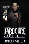 Hardcore Captivity (Rock n Roll Paraphantasy Series # 3)