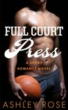 Full Court Press by Ashley  Rose