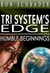 Tri System's Edge: Humble Beginnings