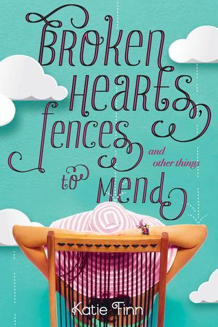 Broken Hearts, Fences, and Other Things to Mend
