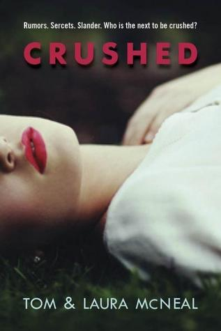 Crushed by Laura McNeal