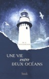 Une vie entre deux océans by M.L. Stedman