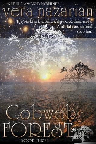 Cobweb Forest by Vera Nazarian