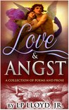 Love & Angst by L.P. Lloyd Jr.