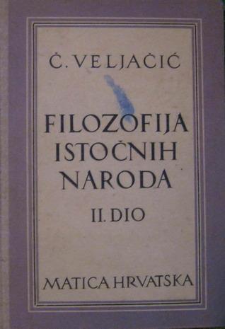 [Epub] ↠ Filozofija istočnih naroda II  Author Čedomil Veljačić – Vejega.info