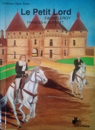 Le Petit Lord Fauntleroy By Frances Hodgson Burnett 1 Star Ratings