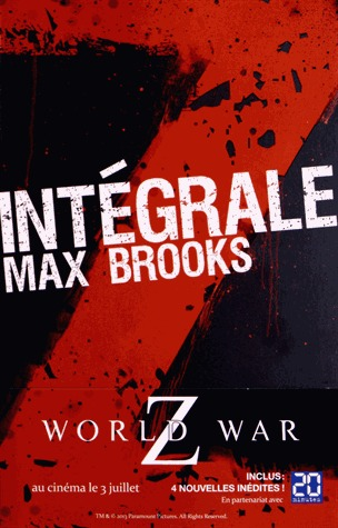 Intégrale Z: World War Z / Closure, Limited et autres