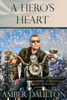 A Hero's Heart by Amber Daulton