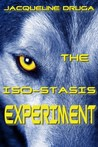 The Iso-Stasis Experiment by Jacqueline Druga