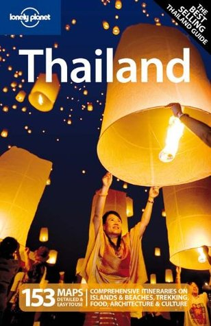 Lonely Planet Thailand (Country Guide) by Lonely Planet