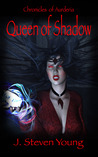 Queen of Shadow (Chronicles of Aurderia #3)
