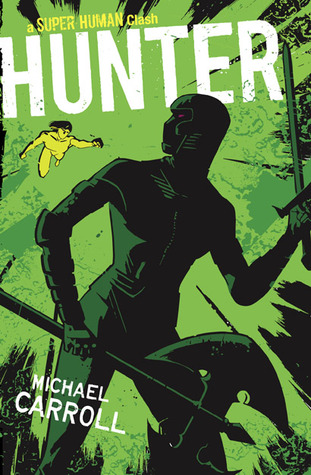 Hunter(The New Heroes/Quantum Prophecy 7)