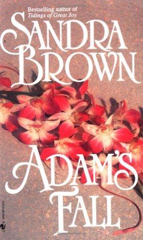 Adam's Fall by Sandra Brown