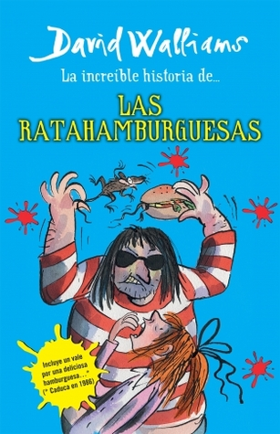 La increible historia de... Las ratahamburguesas