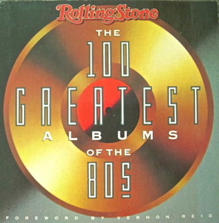 Rolling Stone's 100 Greatest Albums of the 80's