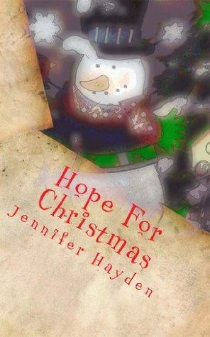 Hope for Christmas (Noel, Montana, #1)