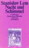 Nacht und Schimmel. Erzählungen by Stanisław Lem