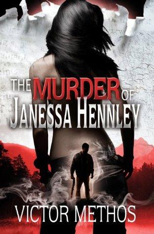 The Murder of Janessa Hennley (Mickey Parsons Mysteries, #1)