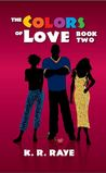 The Colors of Love (Colors Trilogy, #2)