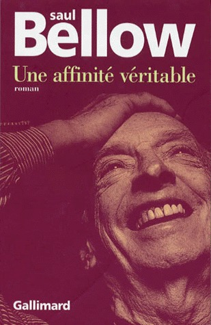 Ebook Une affinité véritable by Saul Bellow read!