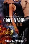 Code Name: Kayla's Fire (A Warrior's Challenge, #2)