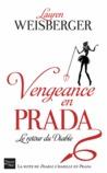 Vengeance en Prada by Lauren Weisberger