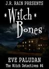 Witch Bones  (Witch Detectives, #4)