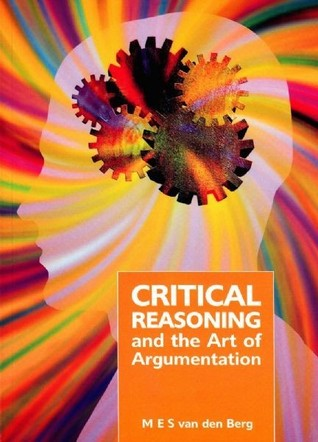 Critical Reasoning and the Art of Argumentation