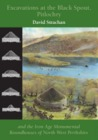 Excavations at the Black Spout, Pitlochry, and the Iron Age M... by Davy Strachan