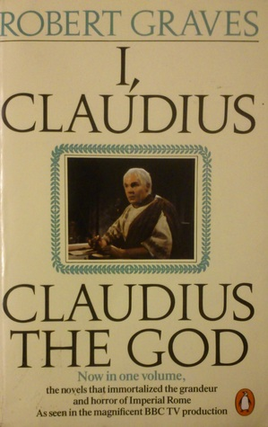 I, Claudius/Claudius the God (Claudius #1-2)