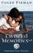 Twisted Memories (Unbinding...