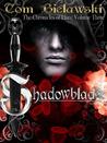 Shadowblade (Chronicles of Llars, #3)