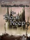 The Black Keep (Chronicles of Llars, #2)