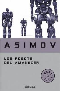 Los robots del amanecer by Isaac Asimov